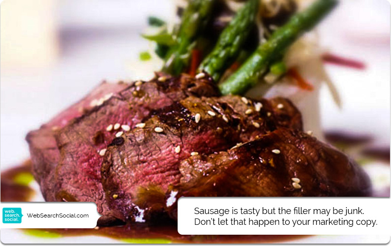 Does Your Marketing Copy Resemble Filet Mignon or Sausage?