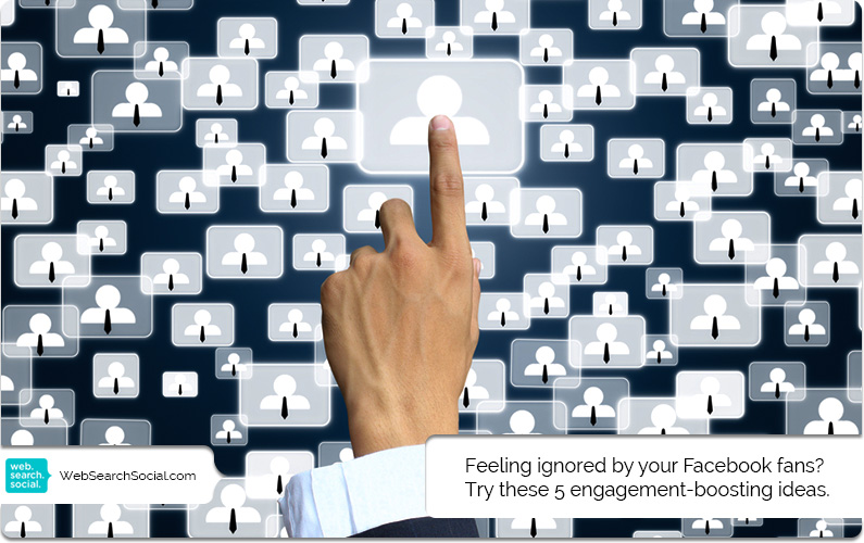 5 Easy And Actionable Ways To Engage Fans On Your Facebook Business Page