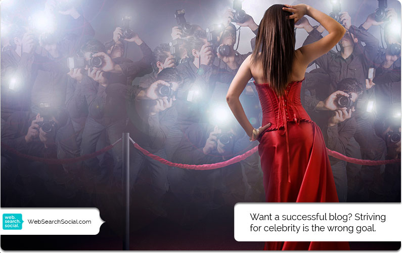 The Myth Of The A-Lister: A Musing On Celebrity Status And Succeeding As A Business Blogger