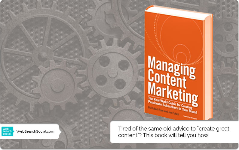 On The Bookshelf: Managing Content Marketing By Robert Rose And Joe Pulizzi