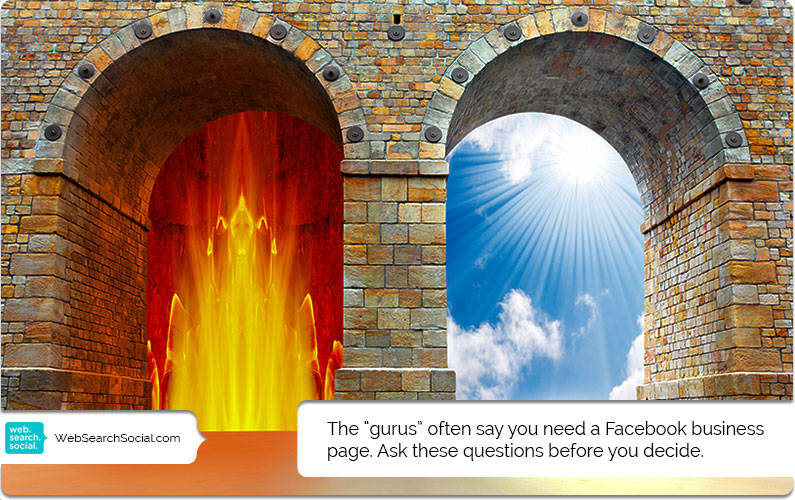 Think You Need A Facebook Business Page? 8 Questions To Ask Before You Commit.