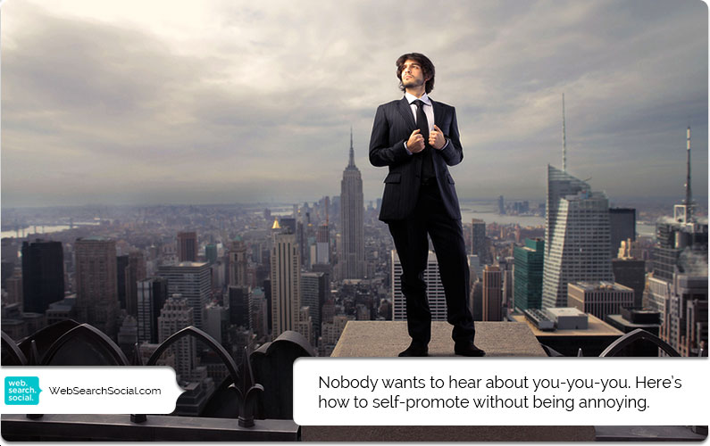 How To Self-Promote Without Shamelessly Self-Promoting