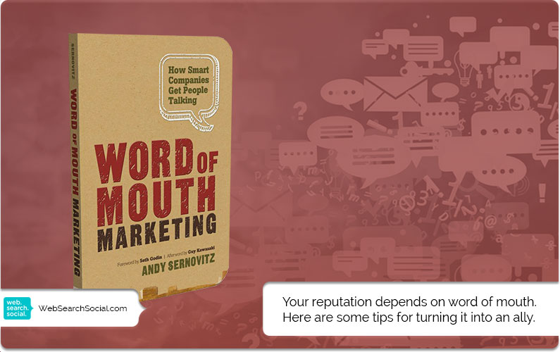 Word of Mouth Marketing: How Smart Companies Get People Talking: Book in a Nutshell