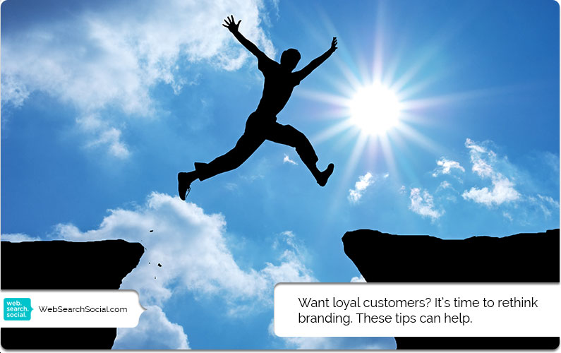 So You Think You Can Brand… But Do You Know What It Takes To Keep Customers Loyal?