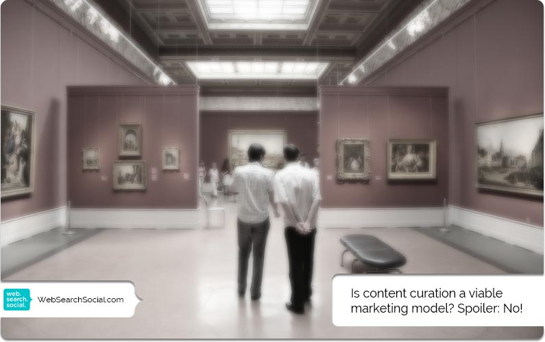 What Is The Place Of Content Curation In Marketing? Part 2