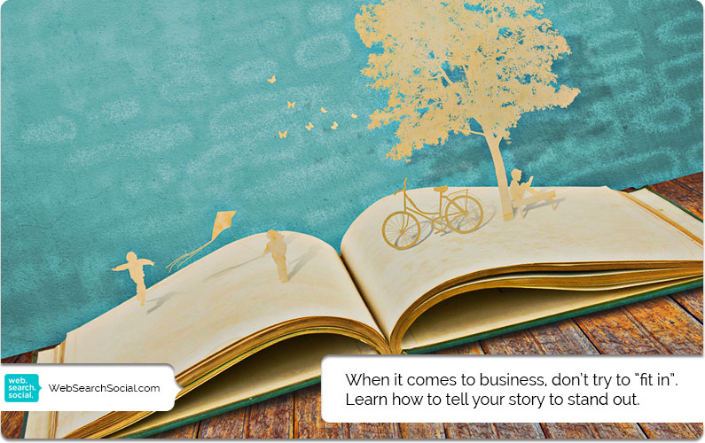 Storytelling For Business: The Only Difference Between You And The Competition Is Story