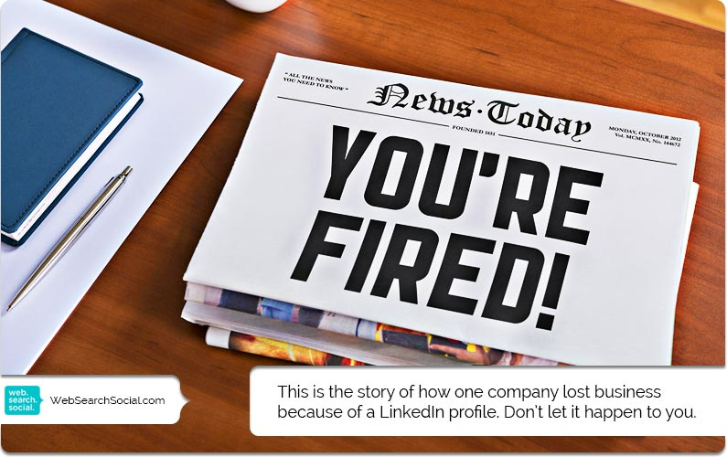 A Story About How LinkedIn Can Hurt Your Business