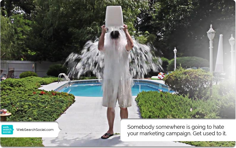 In Which I Discuss Marketing, Ice Buckets And Assholes
