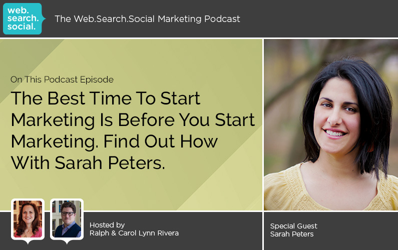 The Best Time To Start Marketing Is Before You Start Marketing. Find Out How With Sarah Peters.