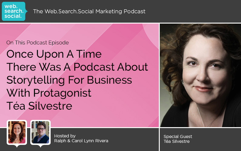 Once Upon A Time There Was A Podcast About Storytelling For Business With Protagonist Téa Silvestre
