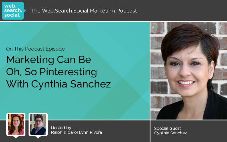 Marketing Can Be Oh, So Pinteresting With Cynthia Sanchez