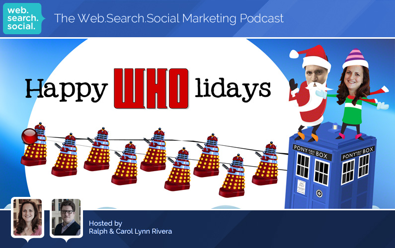 Happy WHOlidays From The Web.Search.Social Marketing Podcast