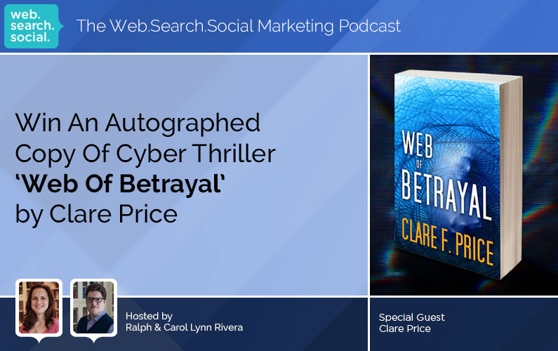 Win An Autographed Copy Of Cyber Thriller 'Web Of Betrayal' by Clare Price