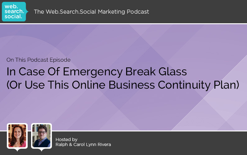 In Case Of Emergency Break Glass (Or Use This Online Business Continuity Plan)
