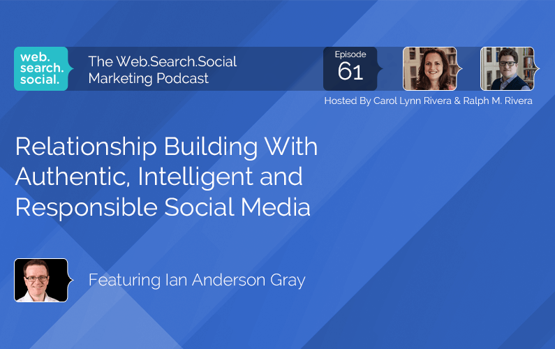 Relationship Building With Authentic, Intelligent and Responsible Social Media