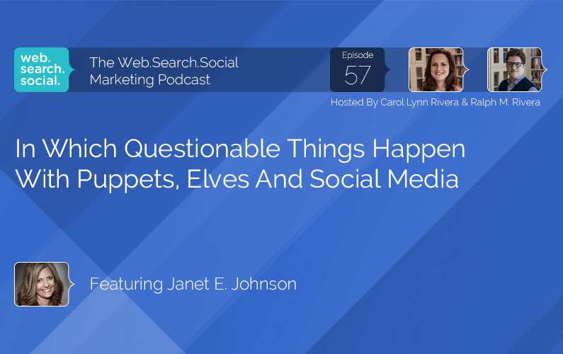 In Which Questionable Things Happen With Puppets, Elves And Social Media With Janet E. Johnson