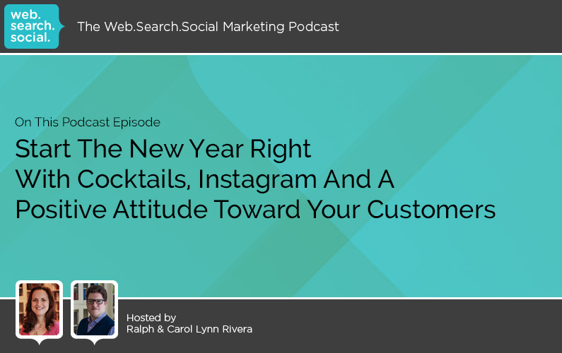 Start The New Year Right With Cocktails, Instagram And A Positive Attitude Toward Your Customers