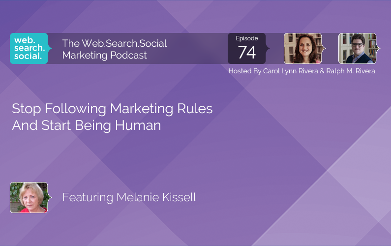 Stop Following Marketing Rules And Start Being Human