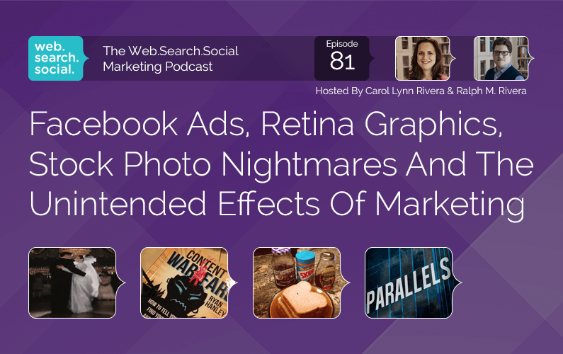 Facebook Ads, Retina Graphics, Stock Photo Nightmares And The Unintended Effects Of Marketing
