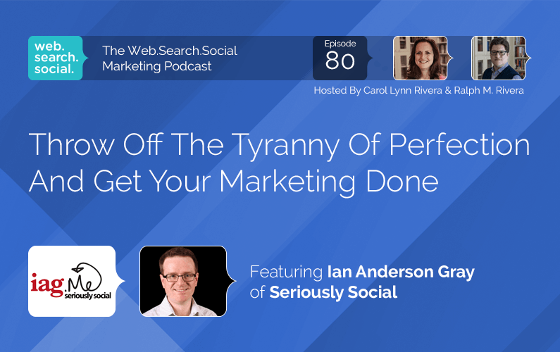 Throw Off The Tyranny Of Perfection And Get Your Marketing Done