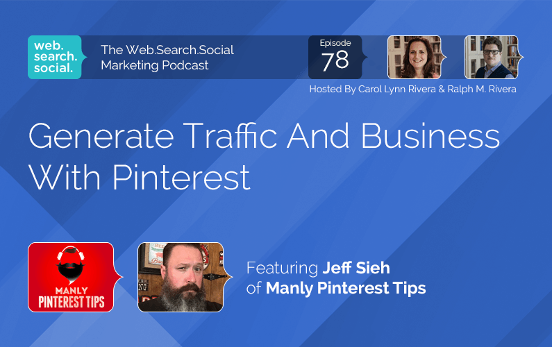 Generate Traffic And Business With Pinterest