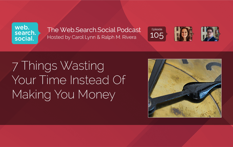 7 Things Wasting Your Time Instead Of Making You Money