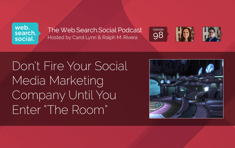 "Don't Fire Your Social Media Marketing Company Until You Enter ""The Room"""