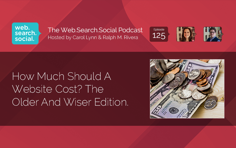 How Much Should A Website Cost? The Older And Wiser Edition.