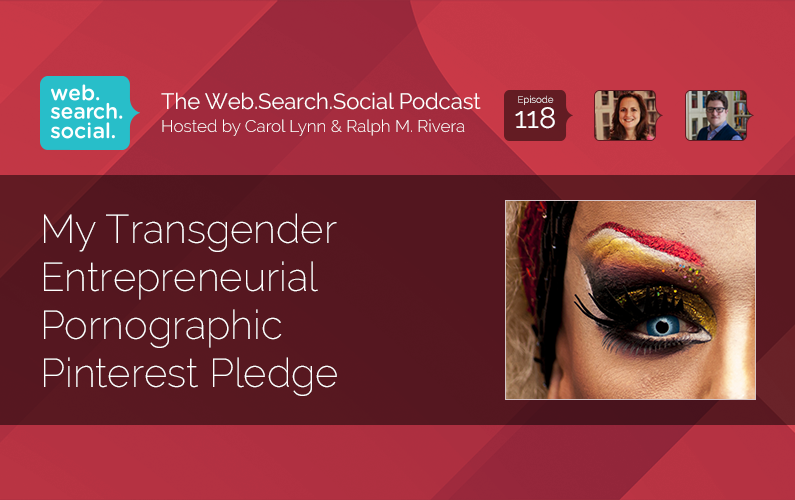 My Transgender Entrepreneurial Pornographic Pinterest Pledge