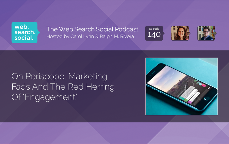 "On Periscope, Marketing Fads And The Red Herring Of ""Engagement"""