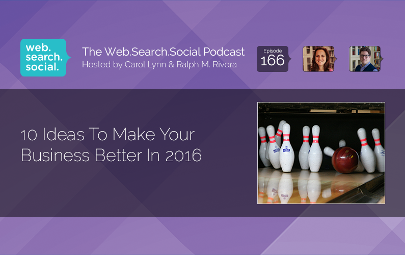 10 Ideas To Make Your Business Better In 2016