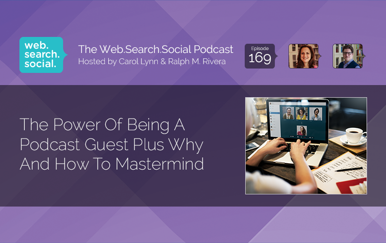 The Power Of Being A Podcast Guest Plus Why And How To Mastermind