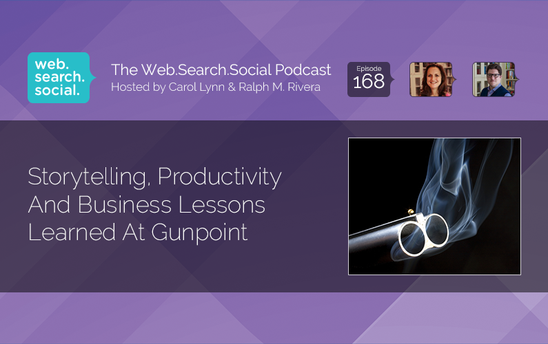 Storytelling, Productivity And Business Lessons Learned At Gunpoint