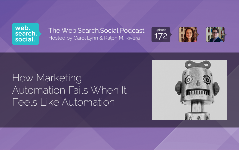 How Marketing Automation Fails When It Feels Like Automation