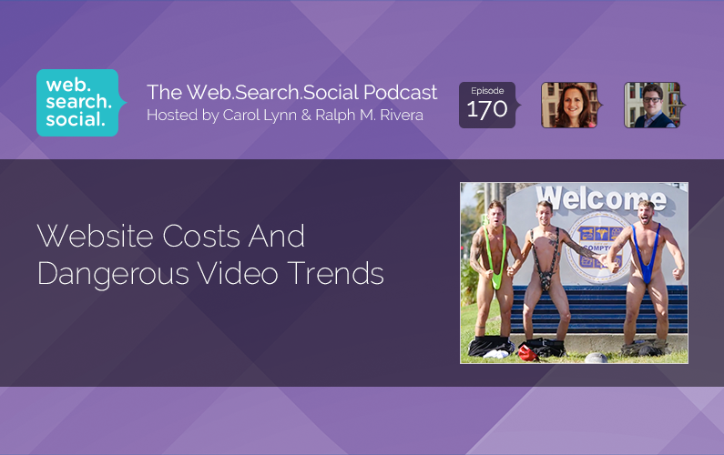 Website Costs And Dangerous Video Trends