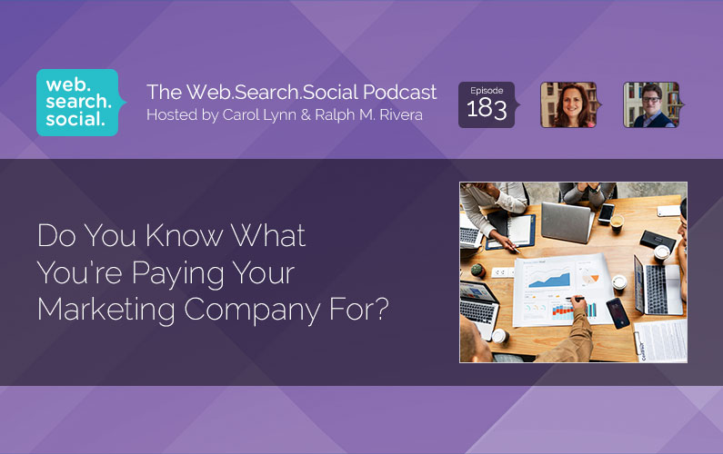 Do You Know What You're Paying Your Marketing Company For?
